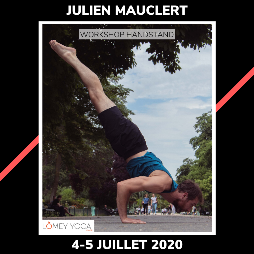 Workshop Handstand - Julien Mauclert - Lomey Yoga